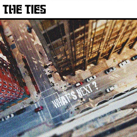 The Ties - What's Next cover